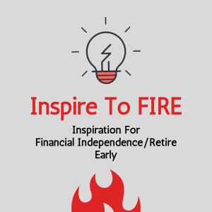 Inspire To FIRE Podcast Logo