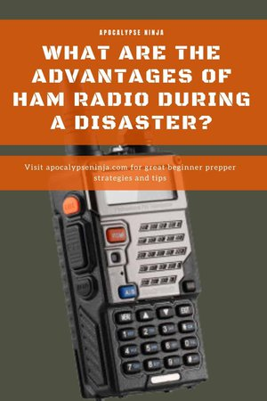 WHAT ARE THE ADVANTAGES OF HAM RADIO IN A DISASTER