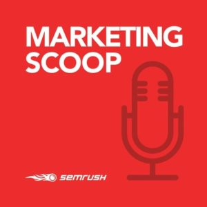 Marketing Scoop by SEMrush podcast - Two Trees PPC Blog