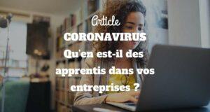 CORONAVIRUS : Qu'en est-il des apprentis dans vos entreprises ?