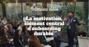 La motivation, élément central d'onboarding durable
