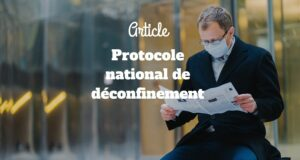 Un protocole national de déconfinement