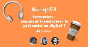 REPLAY webi café RH - Formation, transformer le présentiel en digital