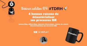 REPLAY Webinar solution RH : 4 bonnes raisons de dématérialiser ses processus RH