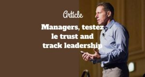 Managers, testez le trust and track leadership