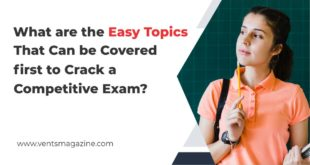 What Are the Easy Topics That Can Be Covered First to Crack a Competitive Exam?