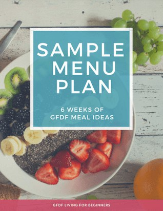 Gluten and Dairy-free Diet - Sample Menu Plan