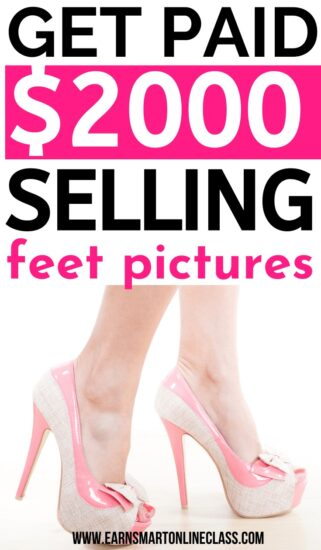how to make money selling feet pictures online