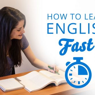 How to Learn English Fast