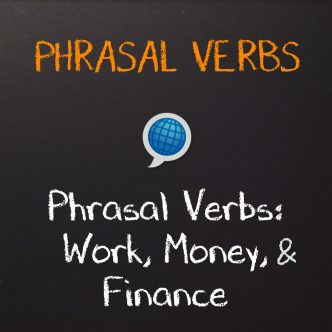 Phrasal verbs for Business English
