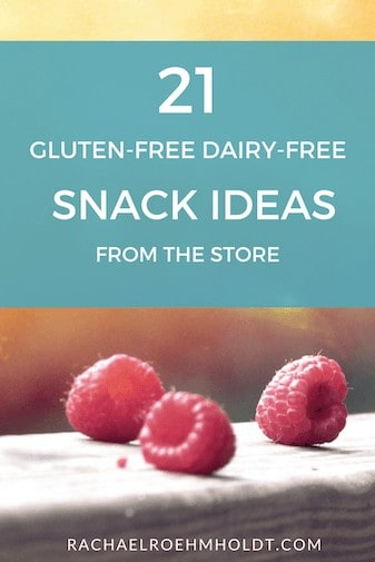 21 Gluten-Free Dairy-Free Snack Ideas from the Store