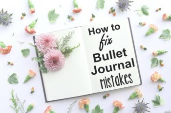Learn how to fix bullet journal mistakes