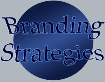 Branding Strategies are important to create a business which will be remembered.