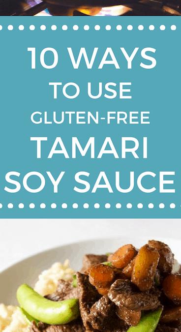 10 Ways to Use Gluten-free Tamari Soy Sauce
