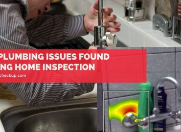 Top Plumbing Issues Found During Home Inspection
