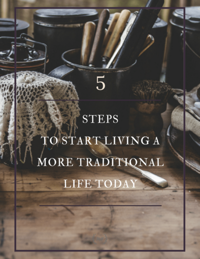 Traditional Values ~ Why We Decided to Return to a Simpler Life