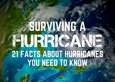 Surviving a Hurricane – 25 Facts you Should Know