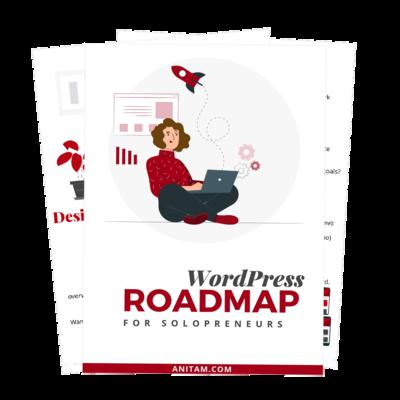 WordPress Roadmap for Solopreneurs | AnitaM