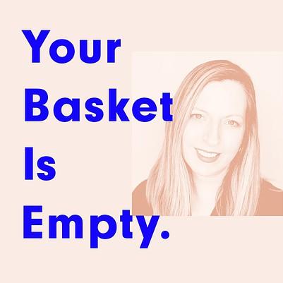 Leja Kress - Your Basket Is Empty - Tim Richardson