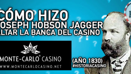 Cómo hizo Joseph Hobson Jagger para saltar la banca del Casino Montecarlo en el año 1861