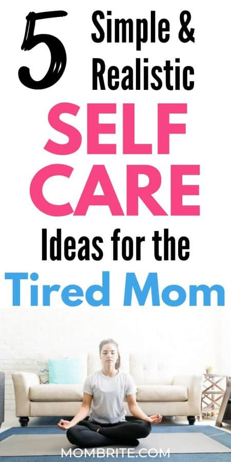 self-care-ideas-for-the-tired-mom