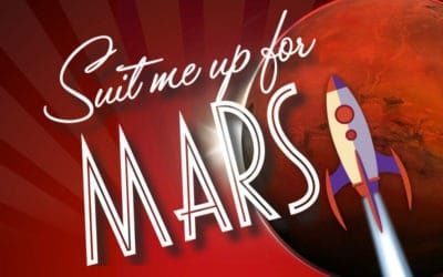 Suit Me Up for Mars