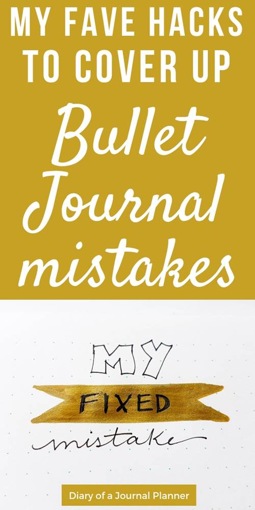 My favorite hacks to cover up bullet journal mistakes