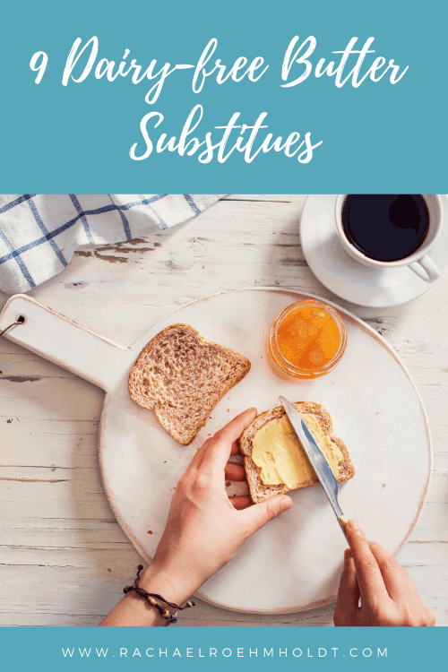 9 Dairy-free Butter Substitutes
