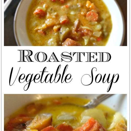 This Roasted Vegetable Soup is full of nutritious root vegetables. Soup is a favorite food in our house, and you can get root veggies all year long. This is a perfect dinner and leftovers make a great lunch!