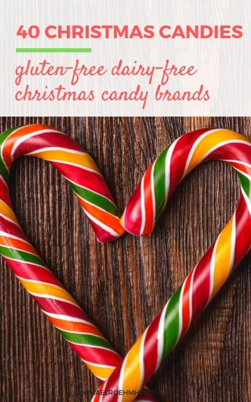 40 Gluten and Dairy-free Christmas Candies
