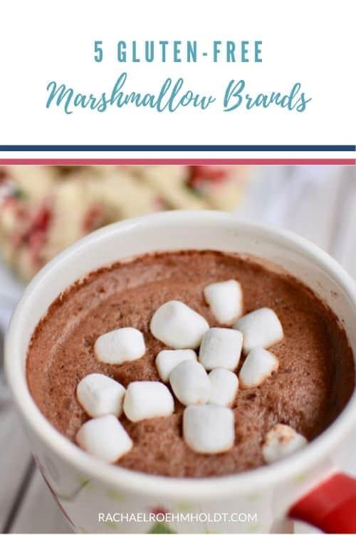 Are marshmallows gluten-free? - Rachael Roehmholdt