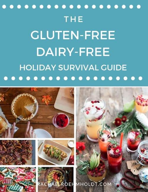 The Gluten-free Dairy-free Holiday Survival Guide