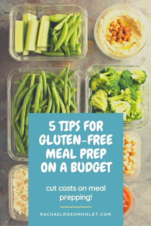 5 tips for gluten-free meal prep on a budget