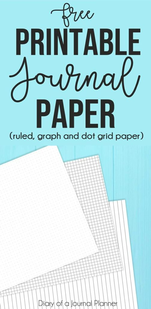 Printable Journal Paper (Free dot grid, graph and ruled paper!)