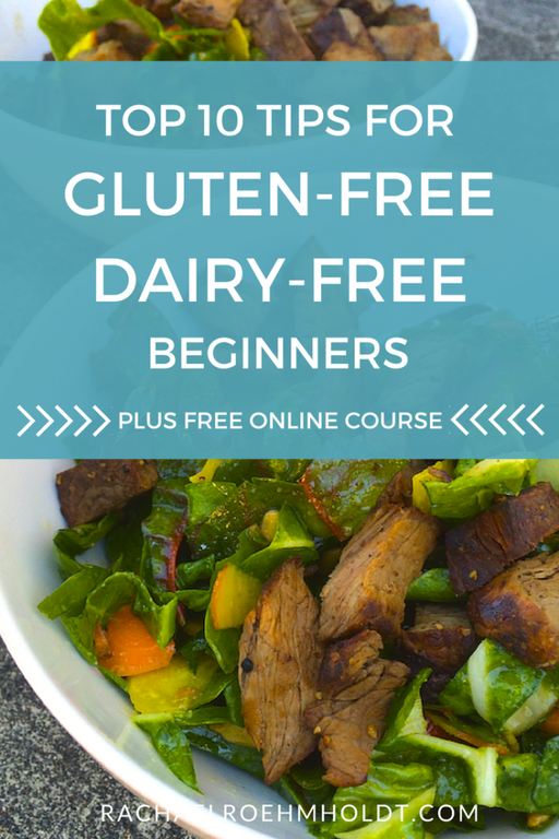 Going Gluten and Dairy-free for Beginners: Top 10 Tips for beginners
