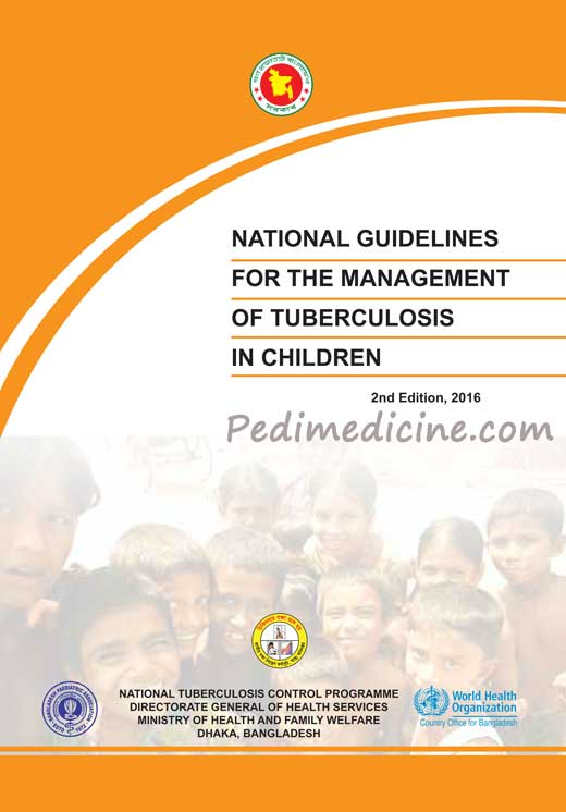 Bangladesh National Guidelines for the Management of TB in Children 2016 (2)