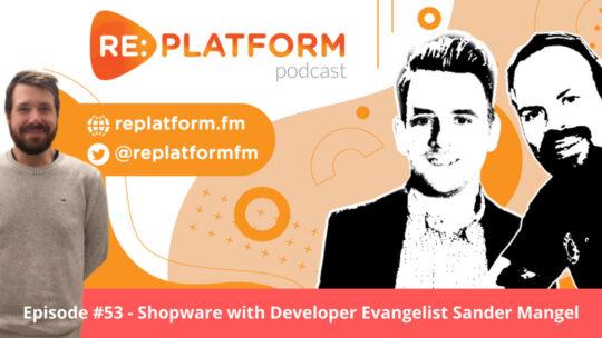 Ecommerce Podcast on Shopware Headless Commerce and PWA Front-end