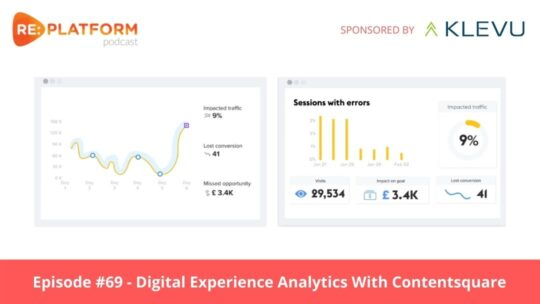 Ecommerce podcast discussing digital experience analytics with Contentsquare