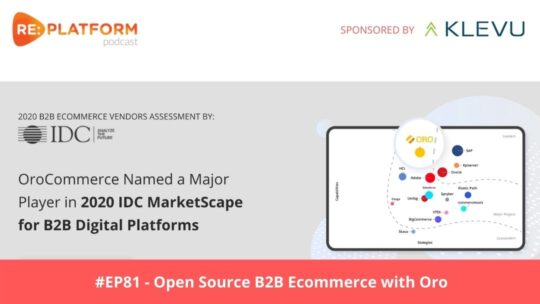 B2B ecommerce podcast with Oro