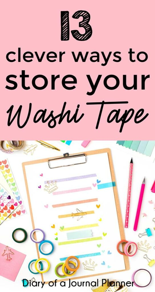 Clever ways to store your washi tape