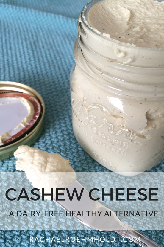 Dairy-free Cashew Cheese | RachaelRoehmholdt.com