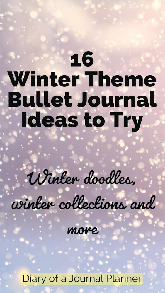 Winter Theme Bullet Journal Ideas To Try