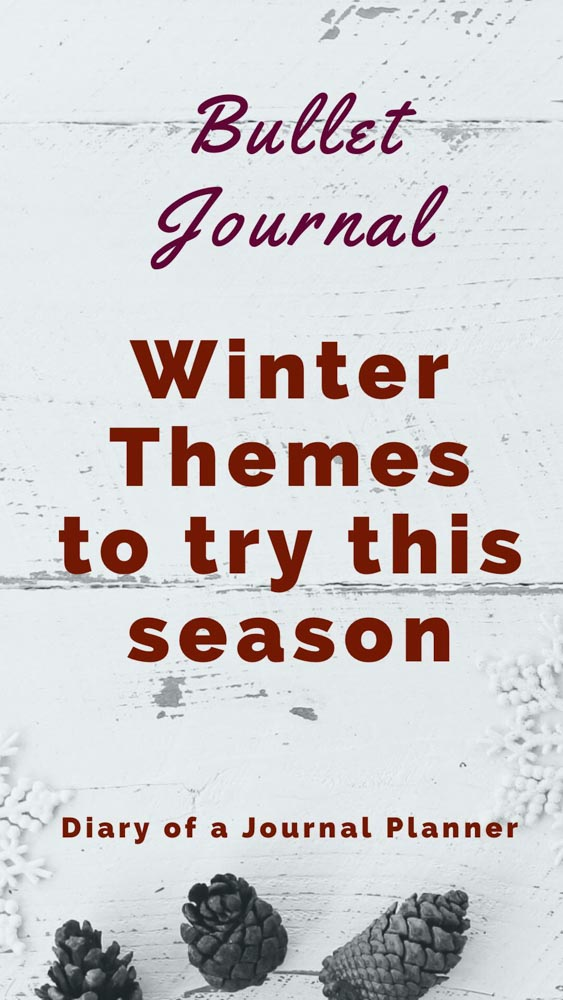 Bullet Journal Winter Themes To try This Season