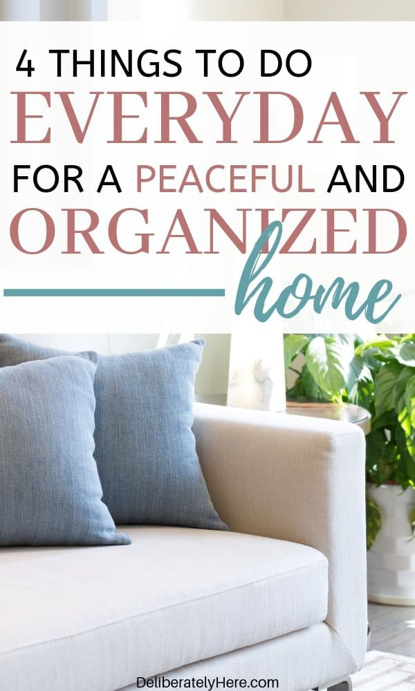 4 home organization habits. Stay at home mom schedule for a peaceful and organized home. How to organize your home fast. How to organize your life fast. How to clean and organize your life. How to organize your schedule. Time management for stay at home moms. Stay at home mom schedule for productivity. How to be productive as a stay at home mom. Home management for busy moms. How to clean when you're busy. How to clean your house when you don't know where to start. Home management for moms. Time management for moms.