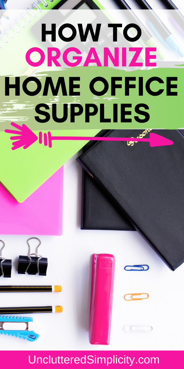 Pin how to organize office supplies