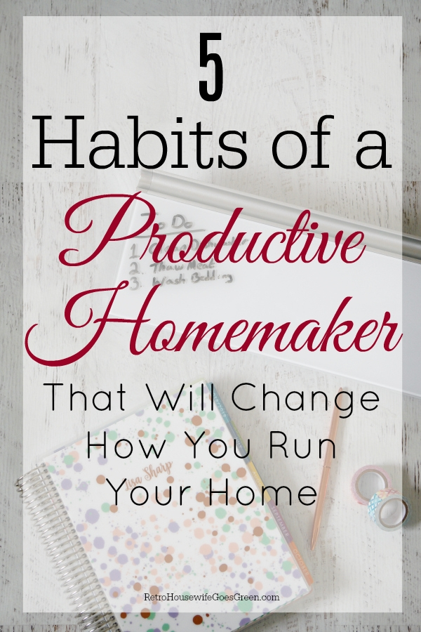 Planner and supplies and desktop dry-erase pad with habits of a productive homemaker text on top