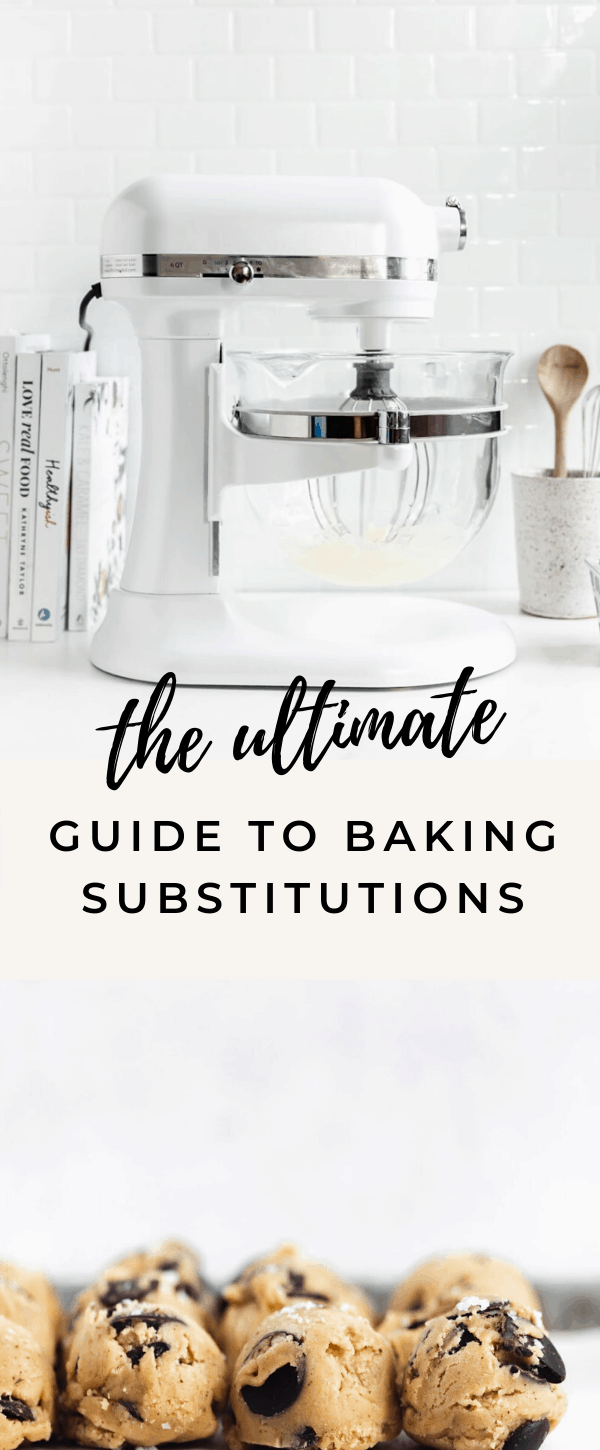 ultimate baking substitutions guide
