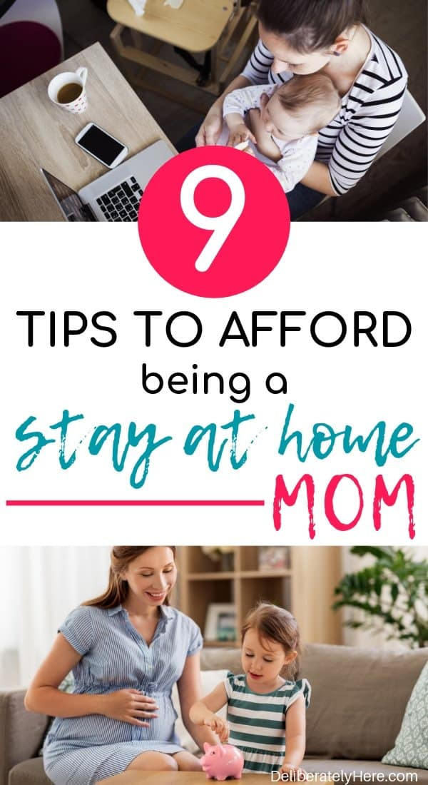 9 Tips to afford being a stay at home mom on a low income. 9 things to do to afford to be a stay at home mom on one low income. How to be a stay at home mom on a tight budget. How to become a single income family. Steps to take before becoming a single income family. How to save money as a stay at home mom. Stay at home mom tips. How to become a stay at home mom. How to afford to become a stay at home mom. How to live on one low income.