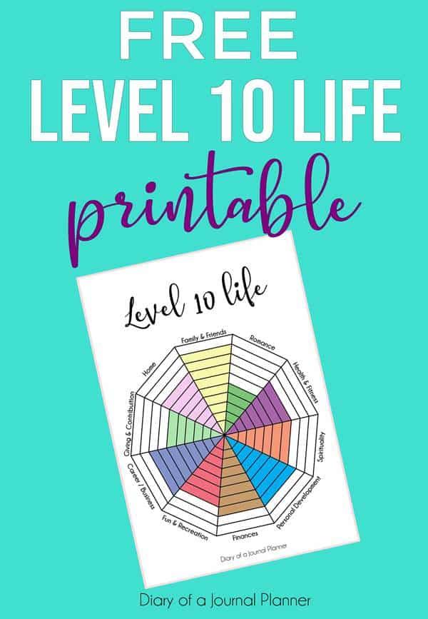 Level 10 Life Printable