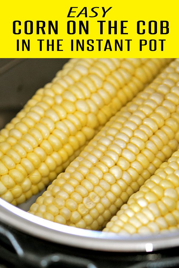 Corn on the Cob Instant Pot Recipe = crisp and flavorful corn! This Corn on the Cob recipe is perfect for your summer cookout! This set and forget instant pot recipe is one your entire family will love. #cornonthecobrecipes #instantpotrecipes #vegetarianrecipes #cornrecipes
